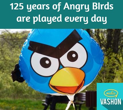 125 years of Angry Birds are played every day